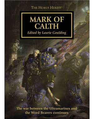 Horus Heresy: Mark of Calth