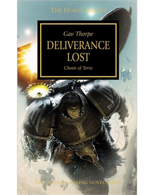 Horus Heresy: Deliverance Lost