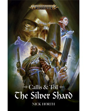 Callis and Toll: The Silver Shard (PB)