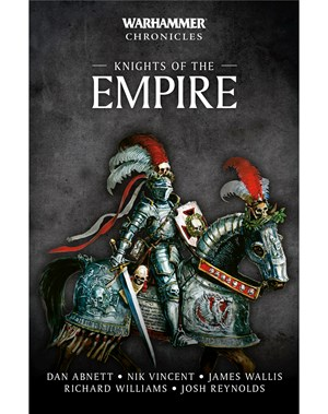 Warhammer Chronicles: Knights of the Empire (pb)